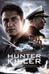 New movies in theaters - Hunter Killer and more
