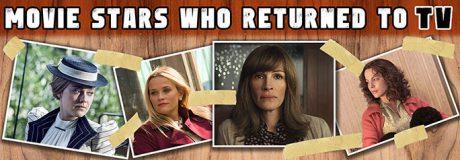 Movie Stars Who Returned to TV