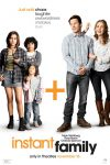 New movies in theaters — Instant Family and more