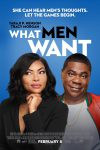 New movies in theaters - What Men Want and more