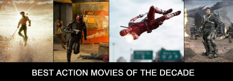Best Action Movies of the Decade