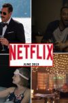 What's New on Netflix Canada - June 2019