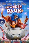 A ride full of surprises in Wonder Park - Blu-ray review