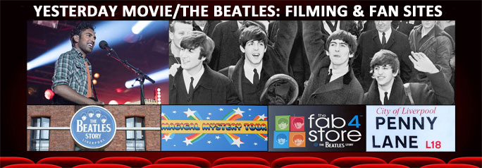 Yesterday movie/The Beatles: filming & fan sites