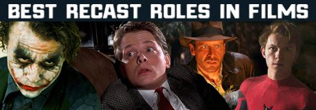 Best Recast Roles in Films