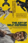 The Art of Self-Defense a masculine takedown - movie review