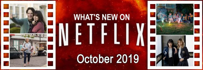 What's New on Netflix October 2019