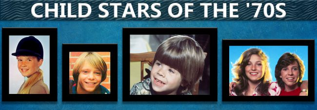 Child Stars of the '70s