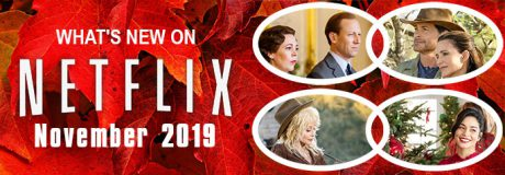 What's New on Netflix November 2019