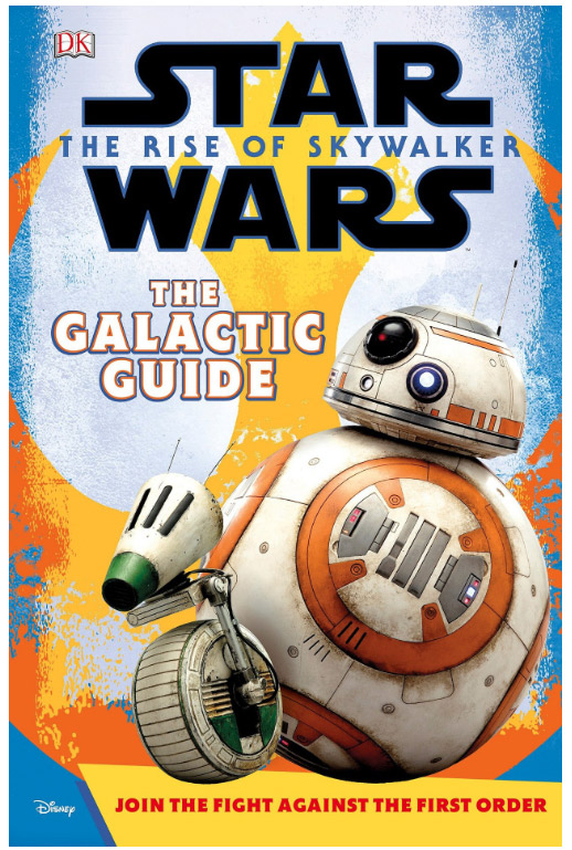 Star Wars: The Rise of Skywalker The Galactic Guide DK