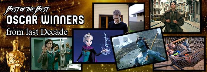Best of the Best Oscar Winners from Last Decade