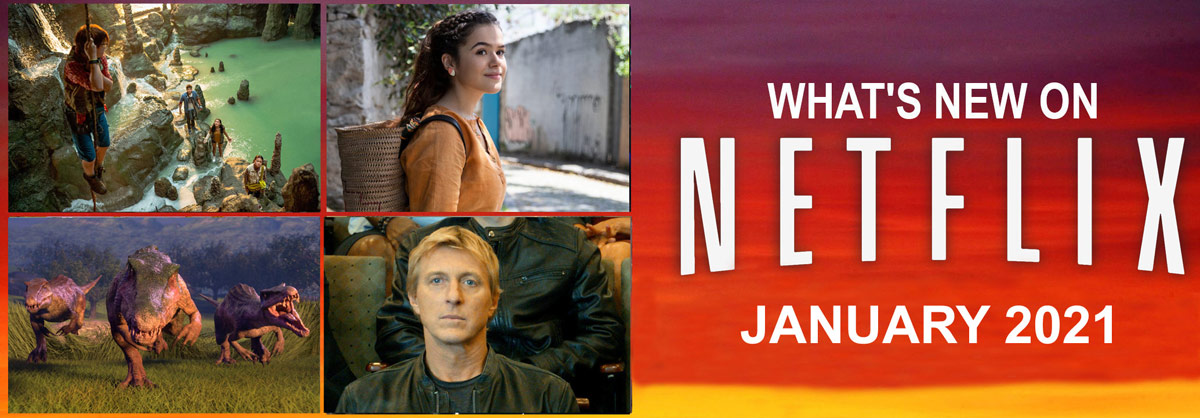 What's New on Netflix January 2021