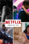 Here's everything to watch on Netflix – February 2021