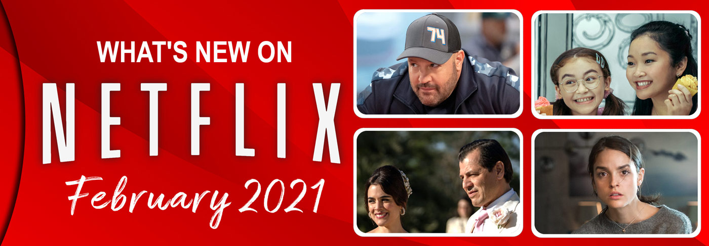 What's New on Netflix February 2021