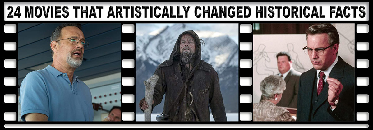 24 Movies That Changed Historical Facts