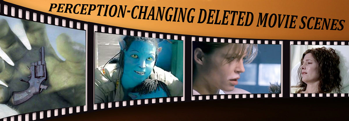23 Perception-Changing Deleted Movie Scenes