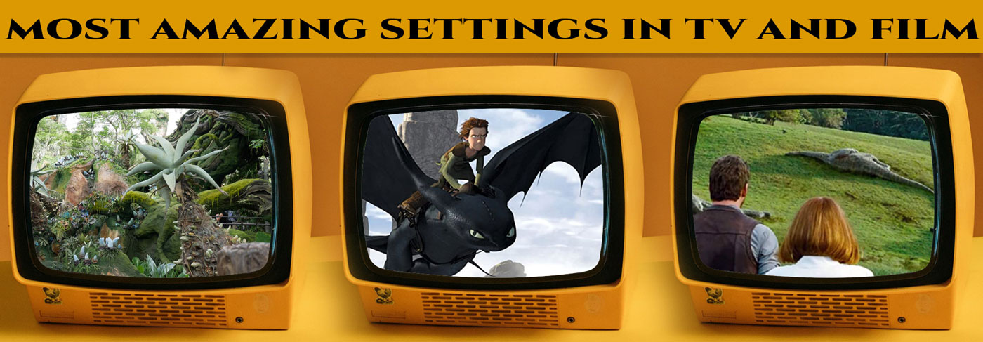 Most Amazing Settings in TV and Film