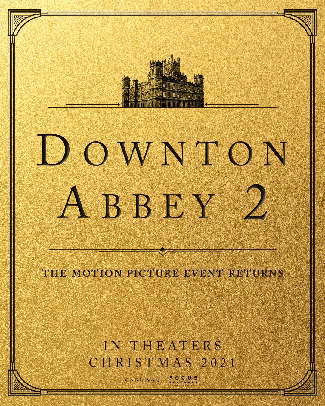 Downton Abbey 2 notice