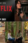 Check out what's coming to Netflix next month - July 2021