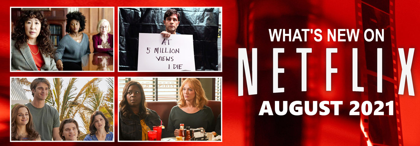 What's New on Netflix August 2021