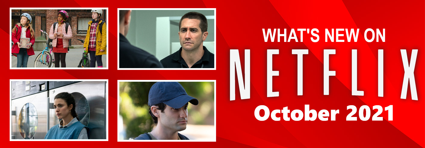 What's New on Netflix October 2021
