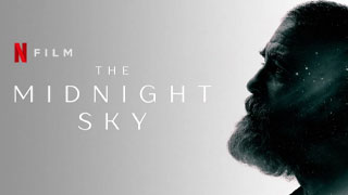 The Midnight Sky Trailer
