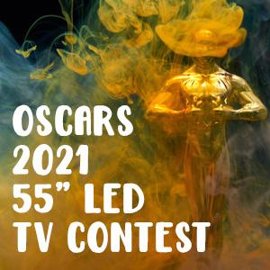 Oscars 2021 55 inch LED TV Contest