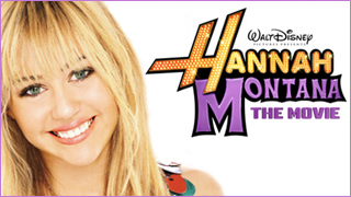 Hannah Montana: The Movie - NOW PLAYING