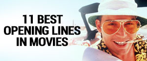 11 Best Opening Lines in Movies