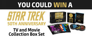 Enter to WIN a Star Trek 50th Anniversary TV and Movie Collection Box Set
