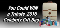 You could win a Tribute TIFF 2016 Celebrity Gift Bag