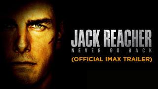 Jack Reacher: Never Go Back (Official IMAX trailer)
