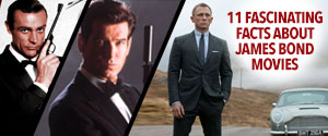11 Fascinating Facts about James Bond Movies Gallery