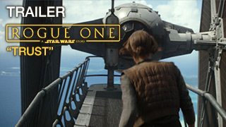 Rogue One Trailer Trust