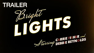 Bright Lights Trailer