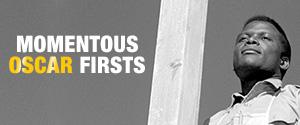 Momentous OScar Firsts