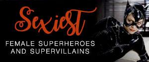 Sexiest Female superheroes