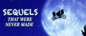 Sequels that were never made