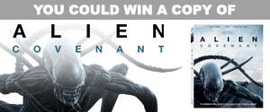 Enter for your chance to win a copy of Alien: Covenant on Blu-ray.