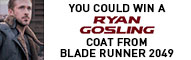 Enter to WIN your chance at a Blade Runner coat.