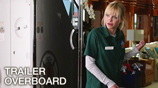 Trailer: Overboard