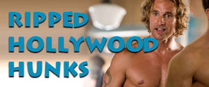Most Ripped Hollywood Hunks
