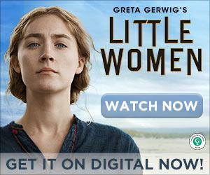 Little Women - Watch Now - Get it on digital now!