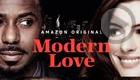 Modern Love (Amazon Prime Video)