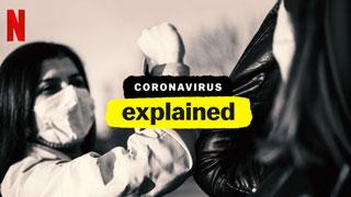 Coronavirus, Explained Trailer