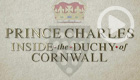 Prince Charles: Inside the Duchy of Cornwall (Acorn TV)
