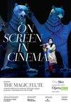 The Metropolitan Opera: The Magic Flute - Holiday Encore