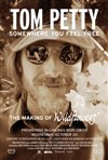 Tom Petty, Somewhere You Feel Free: The Making of Wildflowers