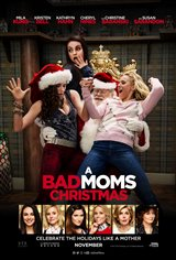 7. A Bad Moms Christmas Movie Poster