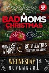 A Bad Moms Christmas - Wine & A Movie